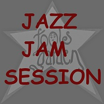 JAM SESSION1 Foolsgarden Jazz Jam Session foolsgarden